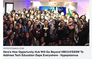 Link Hypepotamus Article Rodney Sampson Heres How Opportunity Hub Will Go Beyond HBCU SXSW To Address Tech Education Gaps Everywhere