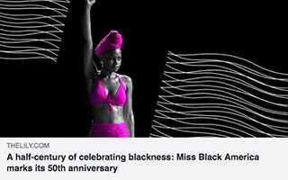 Ryann Richardson Article The Lily A Half-Century of Celebrating Blackness Miss Black America Marks its 50th Anniversary