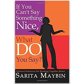 Link Amazon Sarita Maybin Book If You Cant Say Something Nice What Do You Say