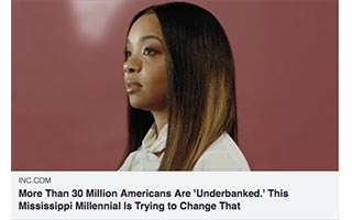 Sheena Allen Article Inc More Than 30 Million Americans Are Unbanked This Mississippi Millenial is Trying to Change That
