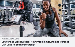 Shontavia Johnson Article American Bar Association Lawyers as Side Hustlers