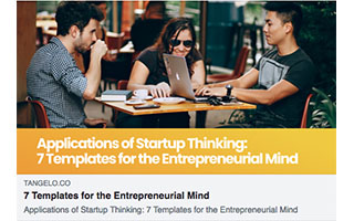 Link Tangelo Tara Carter Article 7 Templates for the Entrepreneurial Mind