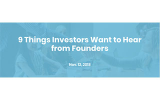 Tara Carter Article 9 Things Investors Want to Hear From Founders