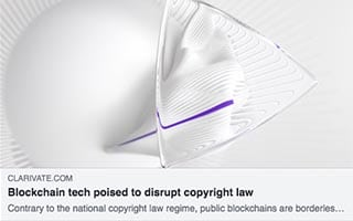Tonya Evans Article Clarivate Blockchain tech poised to disrupt copyright law