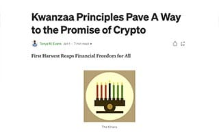 Tonya Evans Article Kwanzaa Principles Pave a Way to the Promise of Crypto