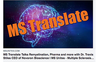 Link MS Translates Article Talks Remyelination Pharma and More With Dr Travis Stiles CEO of Novoron Bioscience
