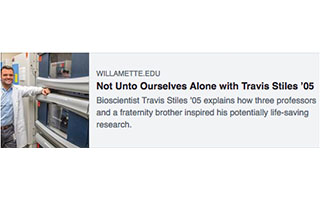 Link Willamette University Article Not Unto Ourselves Alone with Travis Stiles
